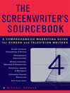 The Screenwriter&#39;s Sourcebook (eBook): A Comprehensive Marketing Guide for Screen and Television Writers